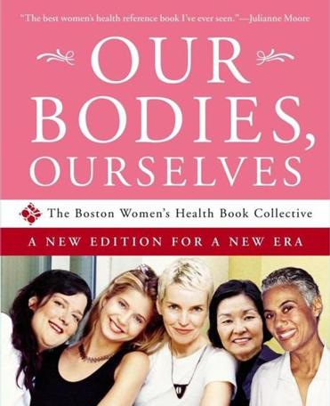 "A more recent edition of ""Our Bodies, Ourselves."""